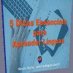 5 Dicas Essenciais para Aprender Línguas
